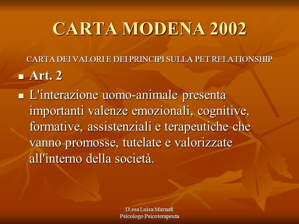 CARTA MODENA 2002 CARTA DEI VALORI E DEI PRINCIPI SULLA PET RELATIONSHIP. Art. 2.