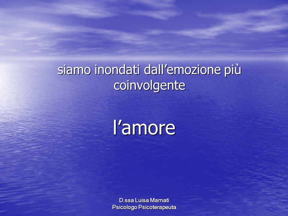 l'amore siamo inondati dall'emozione più coinvolgente