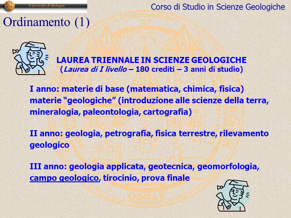 Ordinamento (1) LAUREA TRIENNALE IN SCIENZE GEOLOGICHE