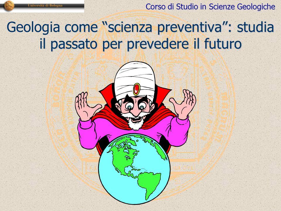 Geologia come scienza preventiva : studia il passato per prevedere il futuro