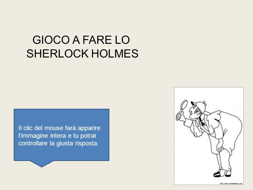 GIOCO A FARE LO SHERLOCK HOLMES