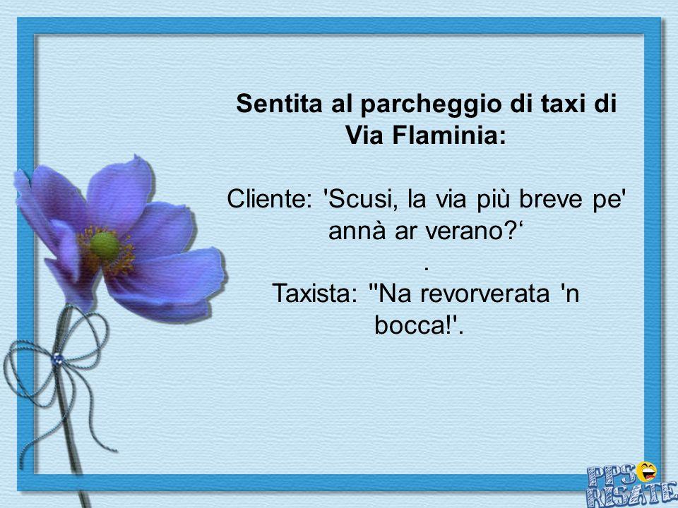 Sentita al parcheggio di taxi di Via Flaminia: