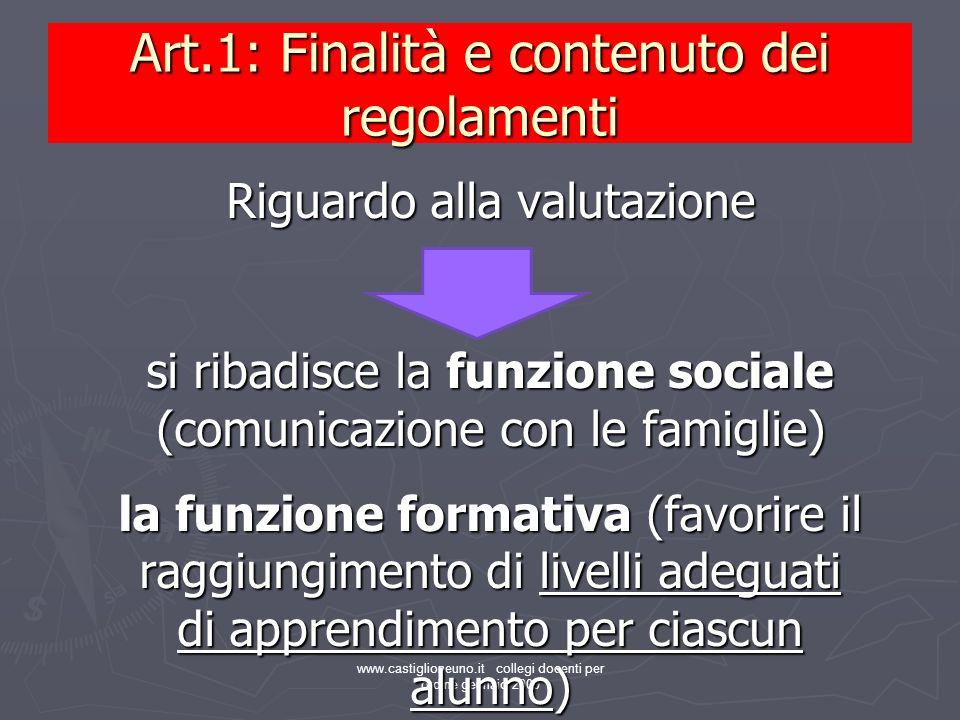 Art.1: Finalità e contenuto dei regolamenti