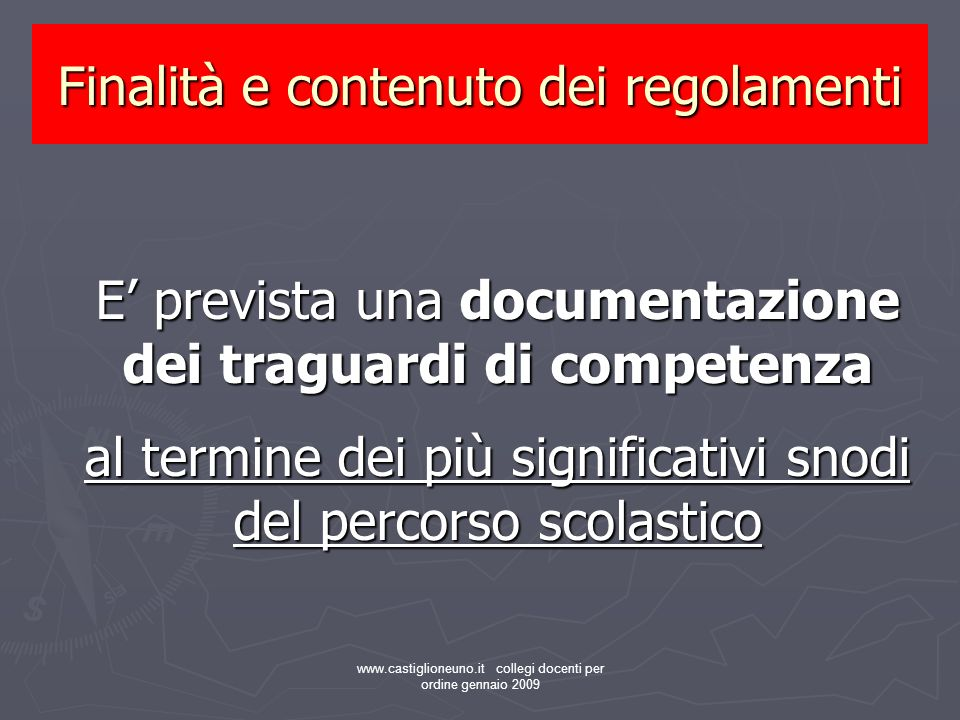 Finalità e contenuto dei regolamenti