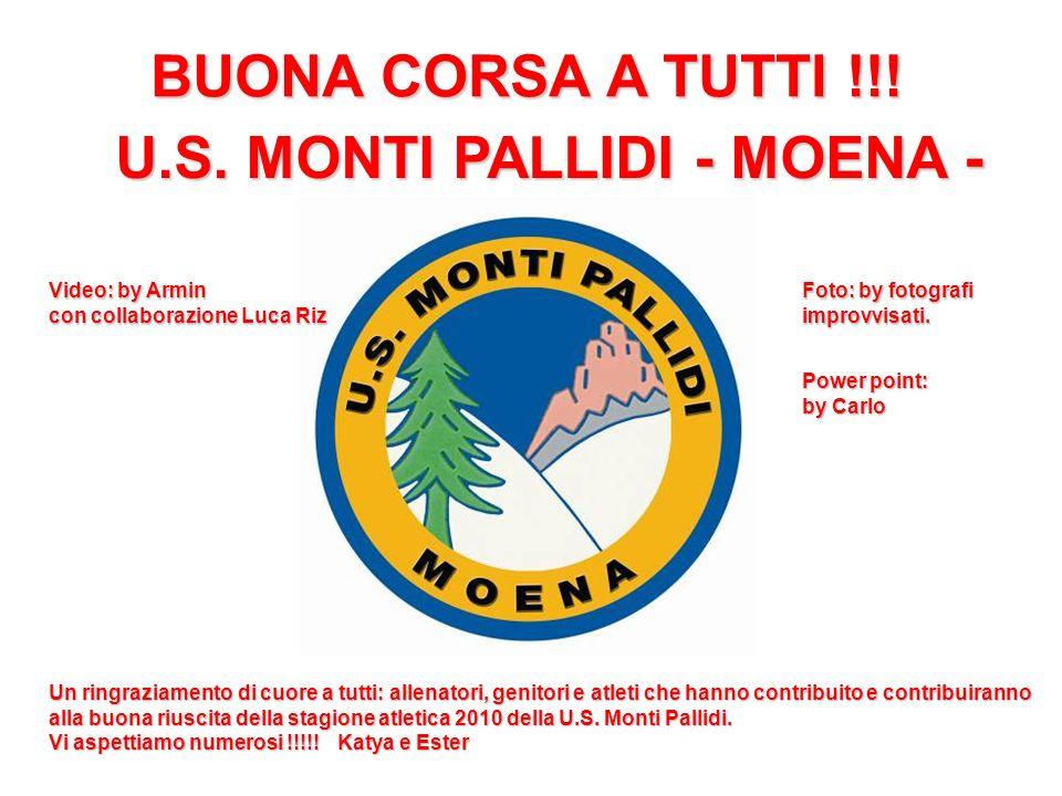 U.S. MONTI PALLIDI - MOENA -