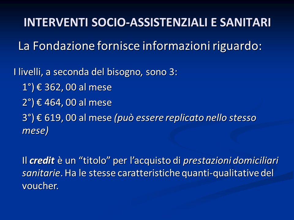 INTERVENTI SOCIO-ASSISTENZIALI E SANITARI