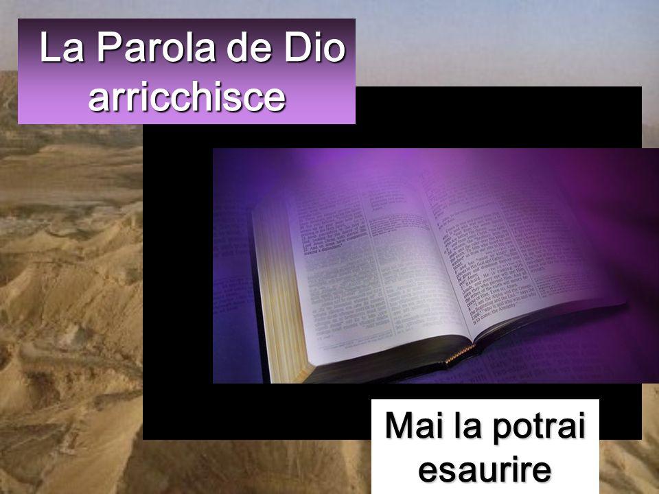 La Parola de Dio arricchisce