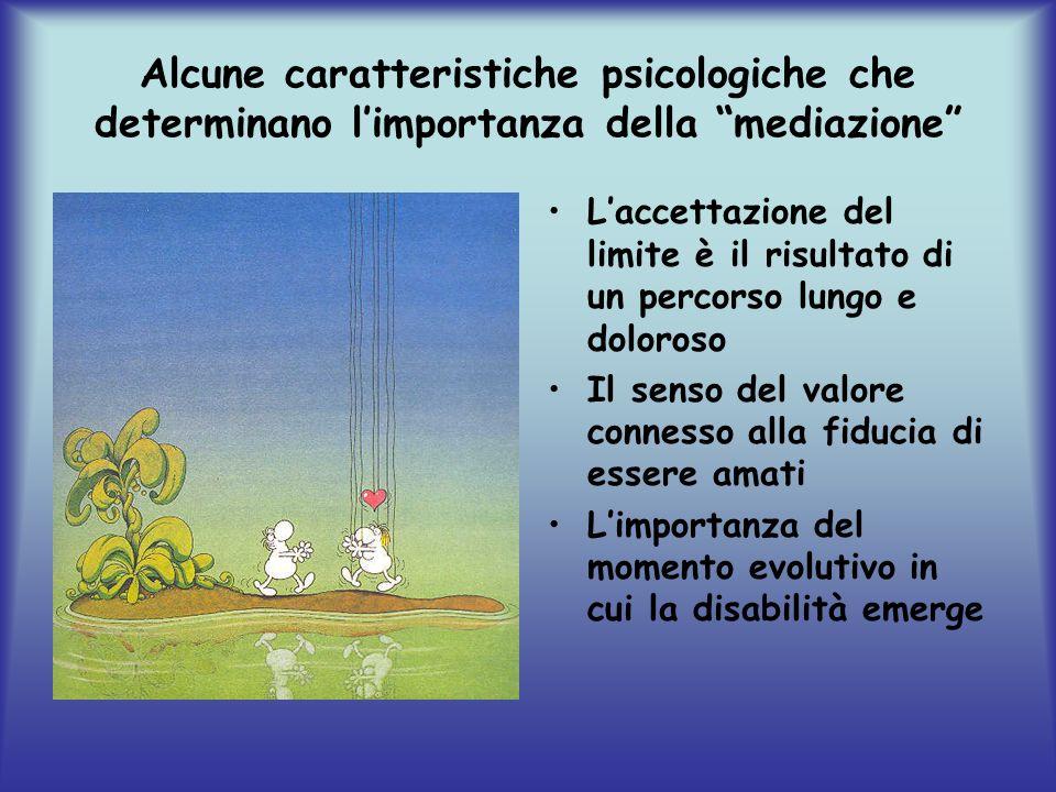 Alcune caratteristiche psicologiche che determinano l'importanza della mediazione