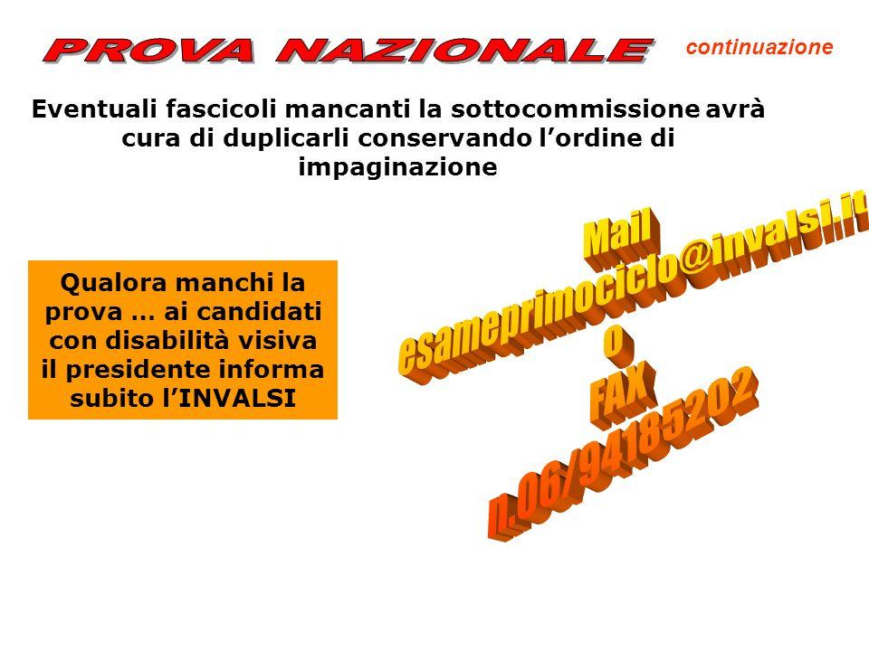 PROVA NAZIONALE Mail esameprimociclo@invalsi.it o FAX n.06/94185202