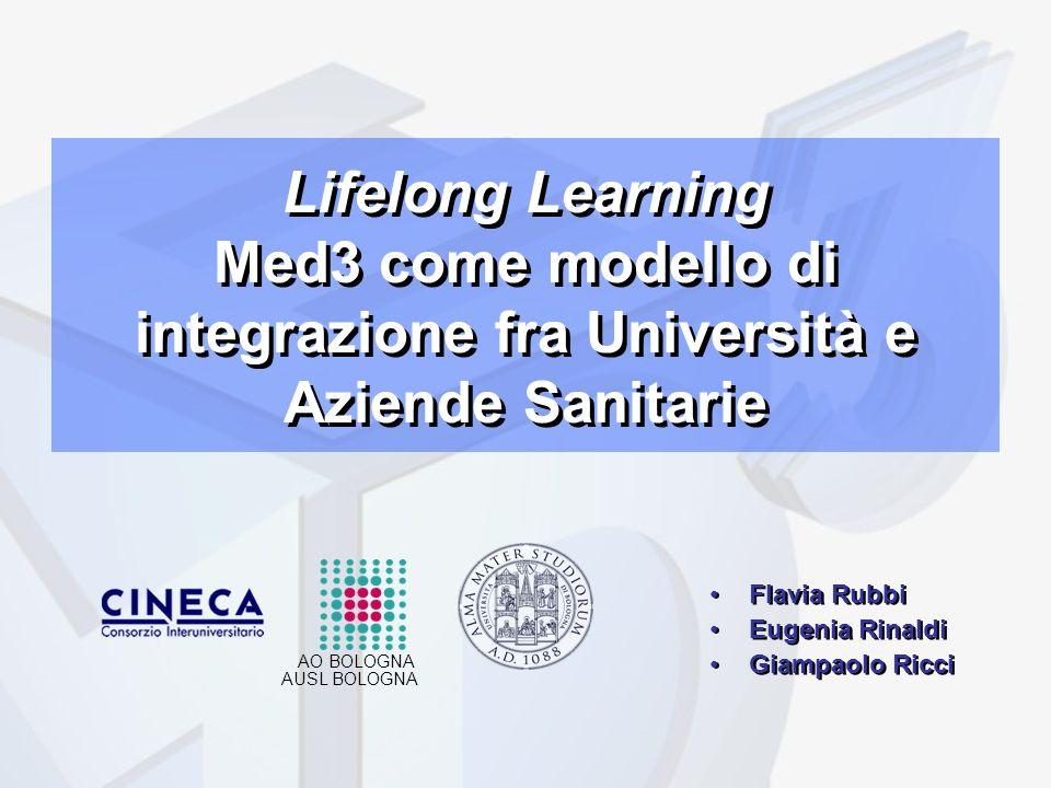 Lifelong Learning Med3 come modello di integrazione fra Università e Aziende Sanitarie