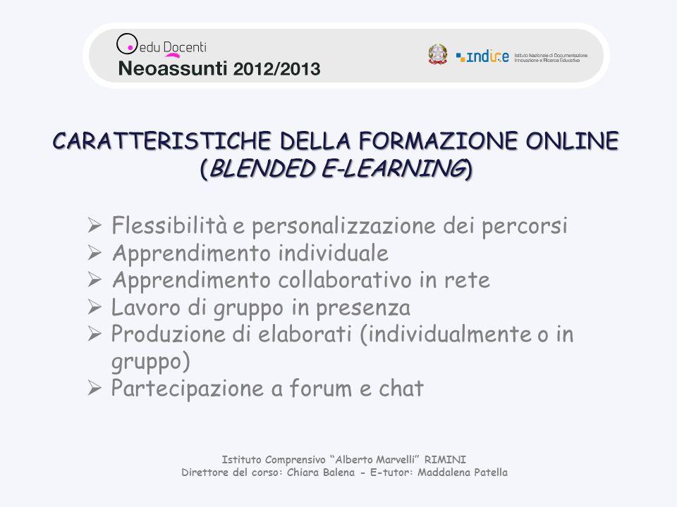 CARATTERISTICHE DELLA FORMAZIONE ONLINE (BLENDED E-LEARNING)