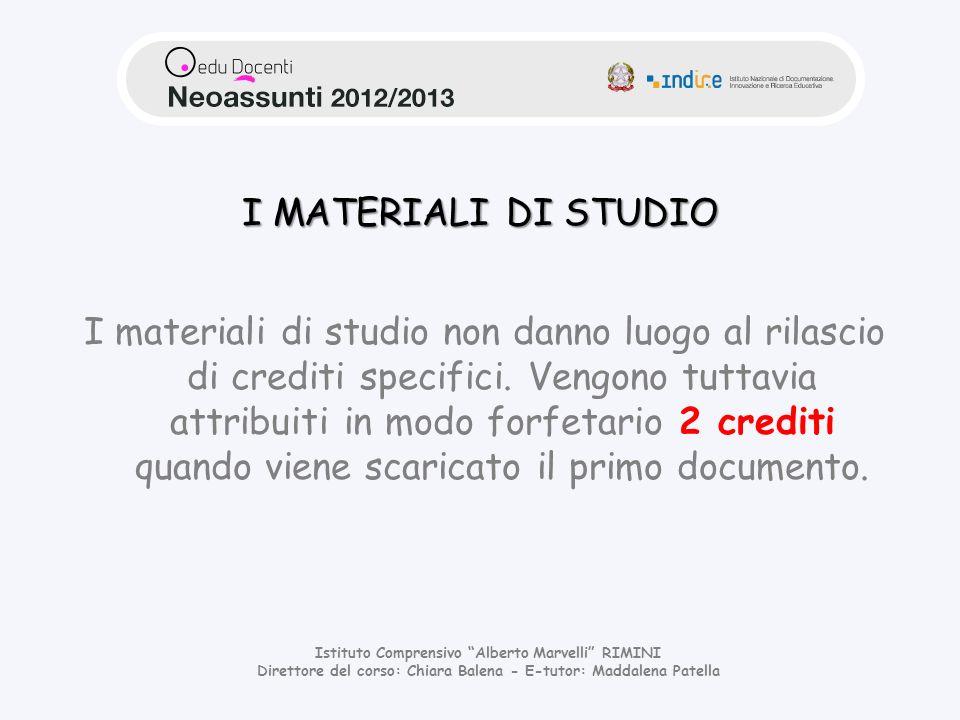 I MATERIALI DI STUDIO