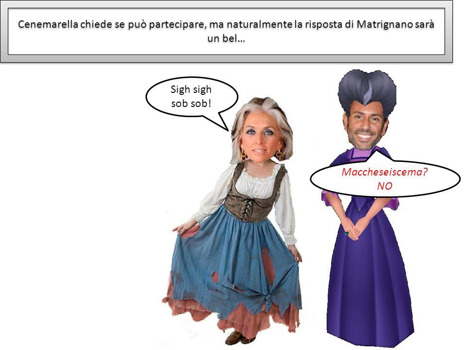 Cenemarella chiede se può partecipare, ma naturalmente la risposta di Matrignano sarà un bel…