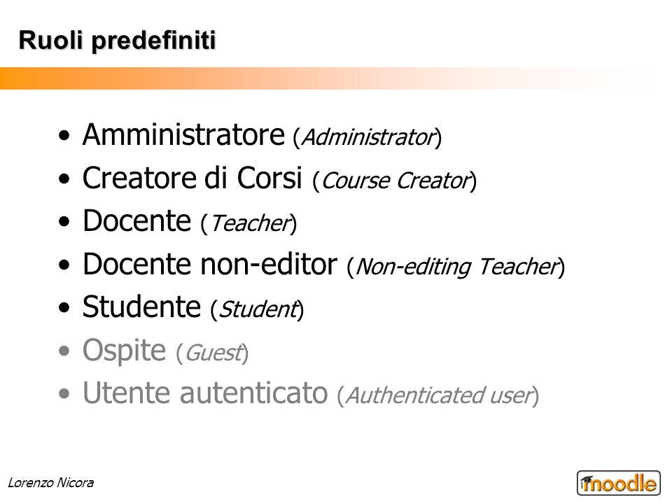 Amministratore (Administrator) Creatore di Corsi (Course Creator)