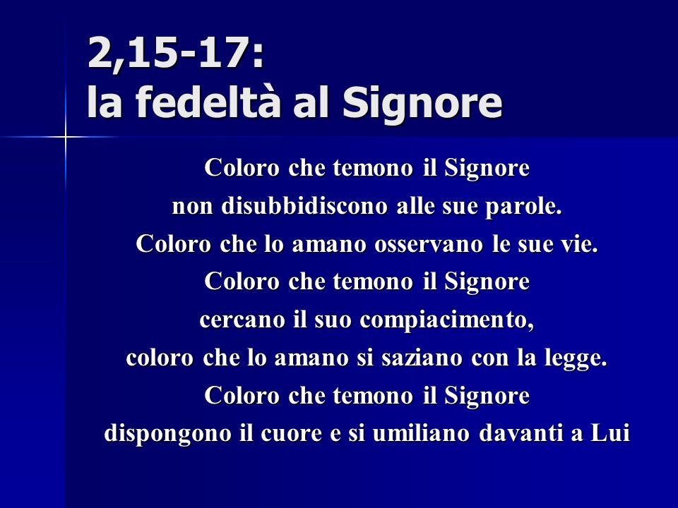2,15-17: la fedeltà al Signore