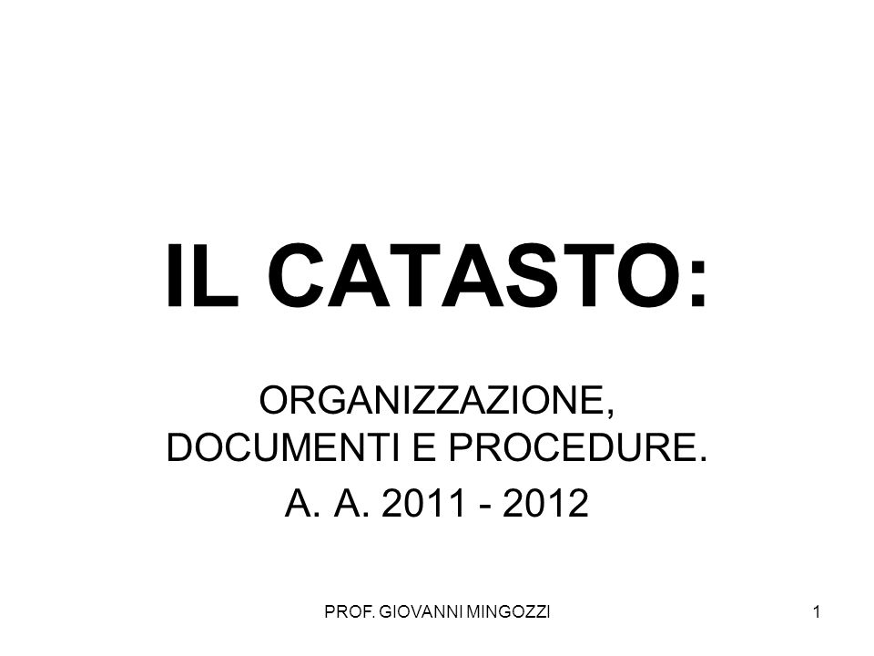 ORGANIZZAZIONE, DOCUMENTI E PROCEDURE. A. 2011 - 2012