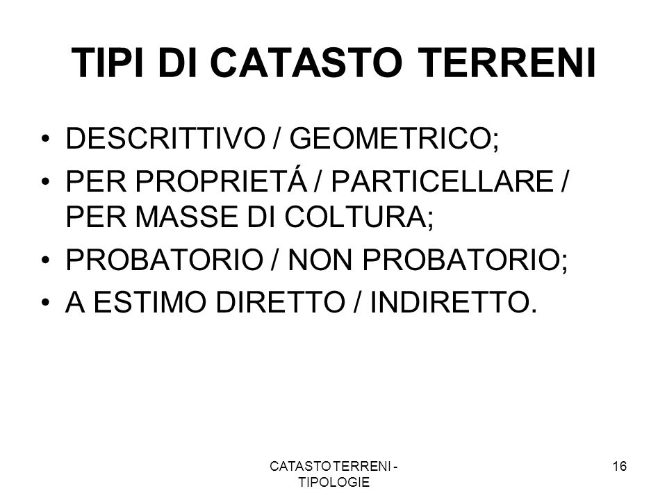 TIPI DI CATASTO TERRENI