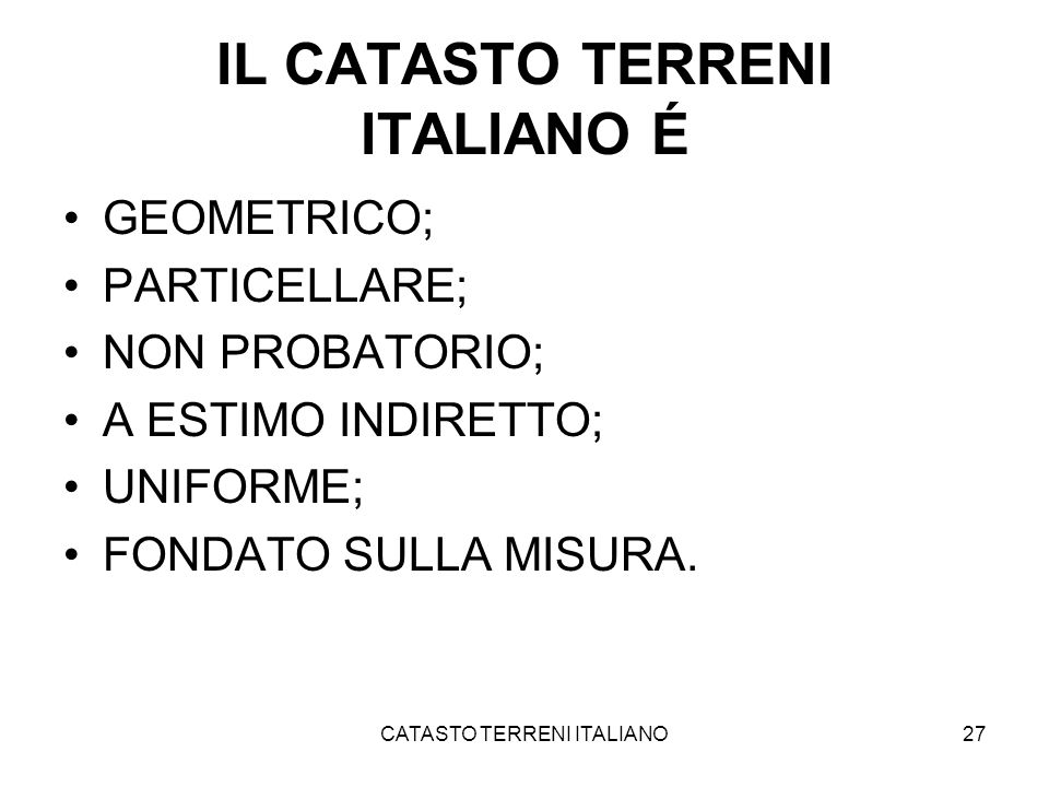 IL CATASTO TERRENI ITALIANO É