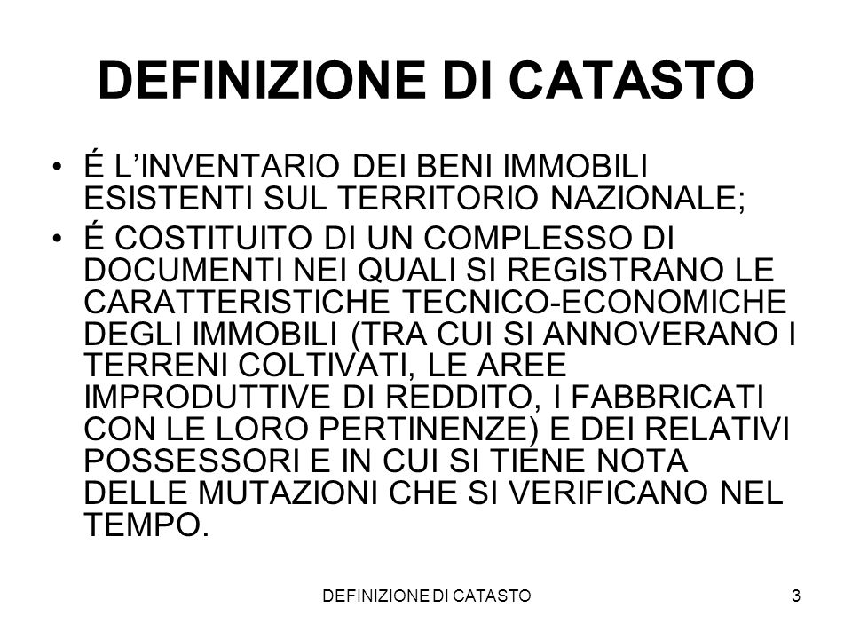 DEFINIZIONE DI CATASTO