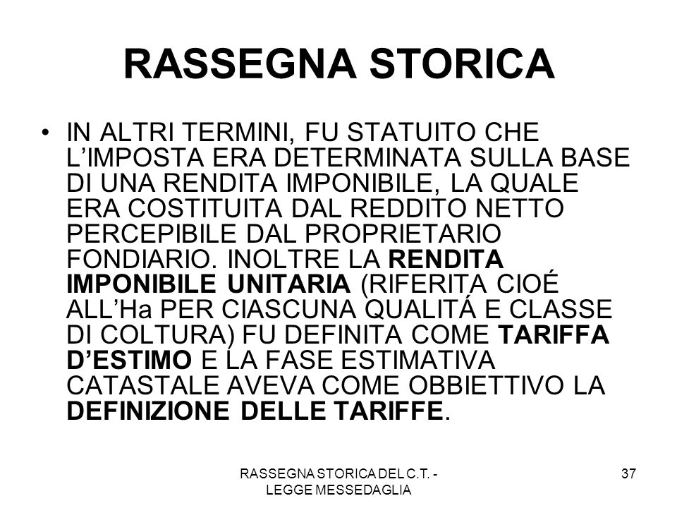 RASSEGNA STORICA DEL C.T. - LEGGE MESSEDAGLIA