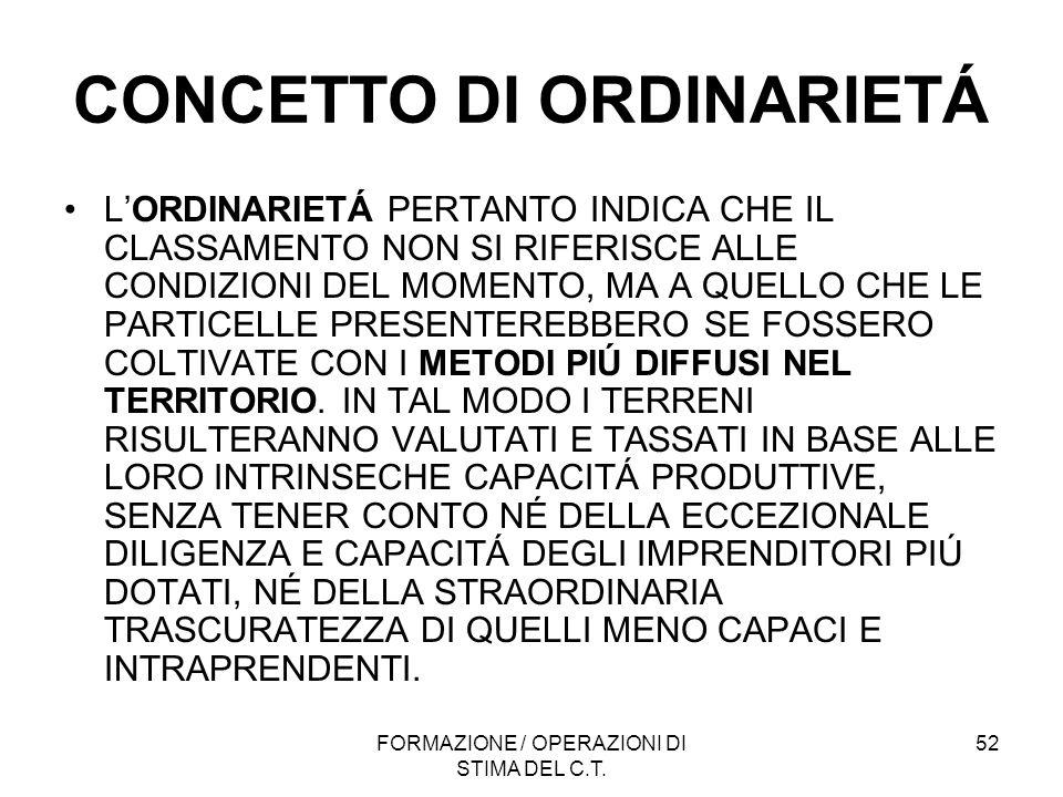 CONCETTO DI ORDINARIETÁ