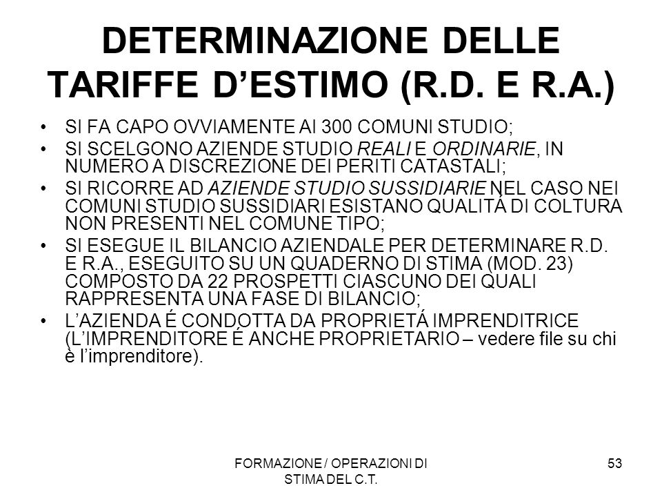 DETERMINAZIONE DELLE TARIFFE D'ESTIMO (R.D. E R.A.)