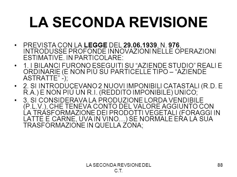 LA SECONDA REVSIONE DEL C.T.