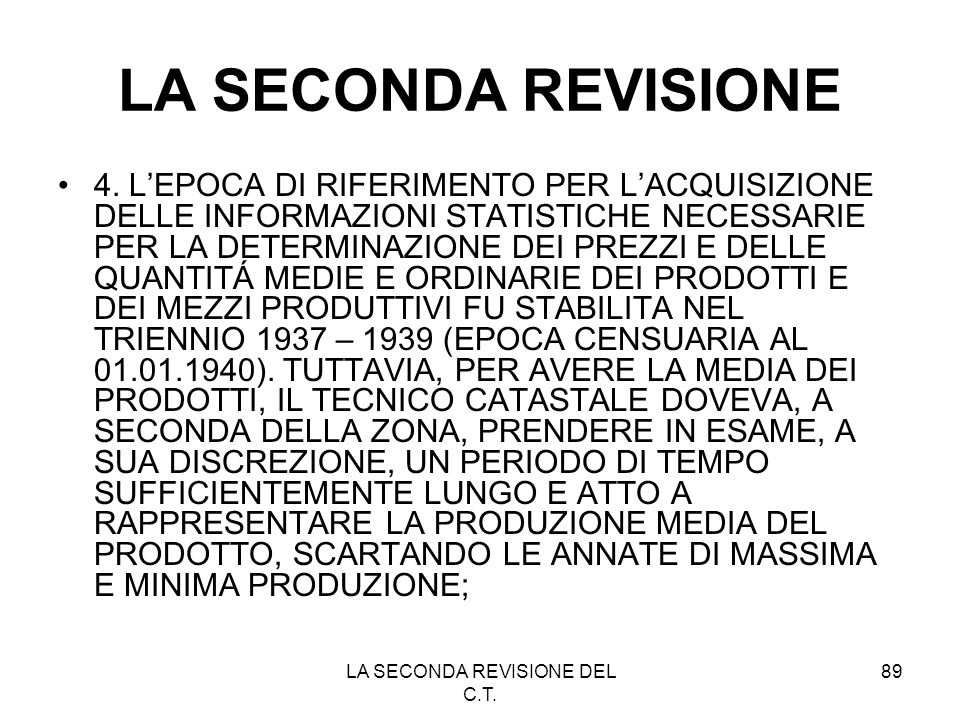 LA SECONDA REVISIONE DEL C.T.