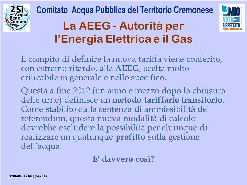 La AEEG - Autorità per l'Energia Elettrica e il Gas