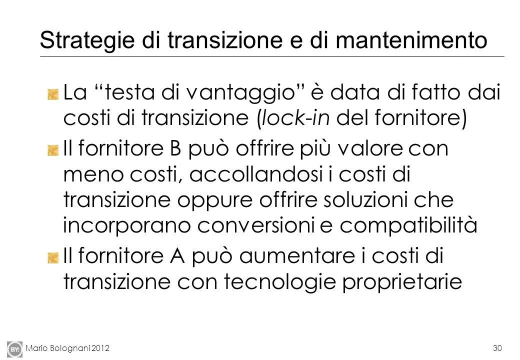 Strategie di transizione e di mantenimento