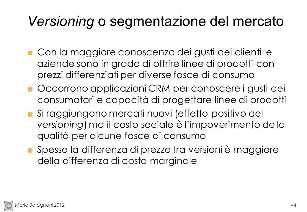 Versioning o segmentazione del mercato