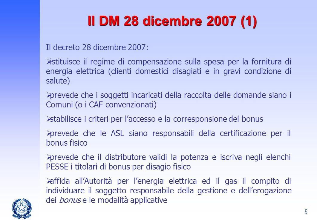 Il DM 28 dicembre 2007 (1) Il decreto 28 dicembre 2007: