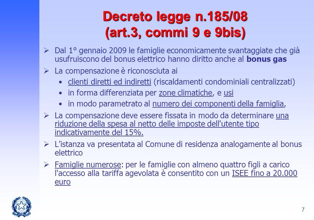 Decreto legge n.185/08 (art.3, commi 9 e 9bis)