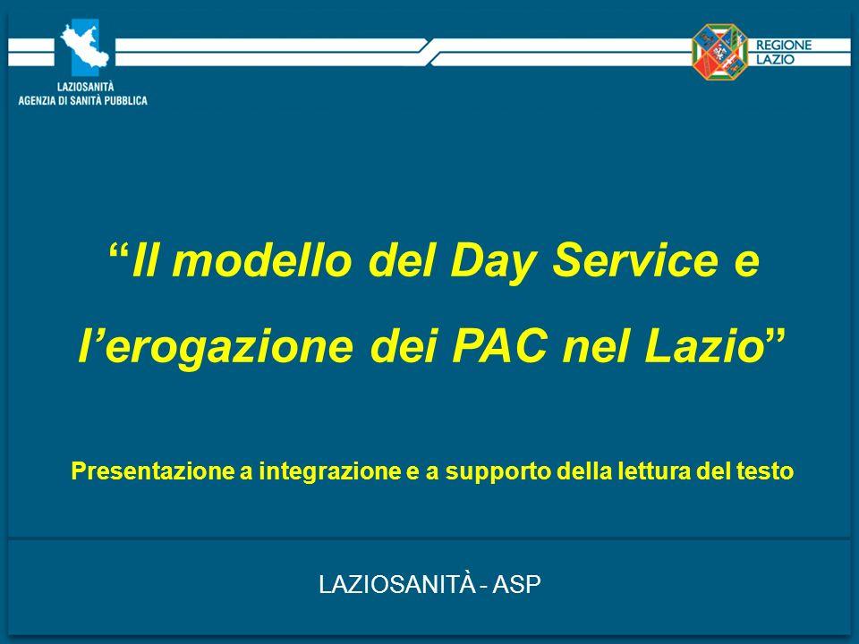 Il modello del Day Service e l'erogazione dei PAC nel Lazio