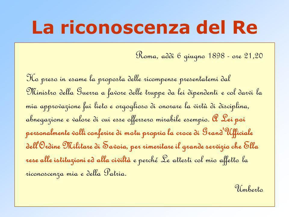 La riconoscenza del Re Roma, addì 6 giugno 1898 - ore 21,20