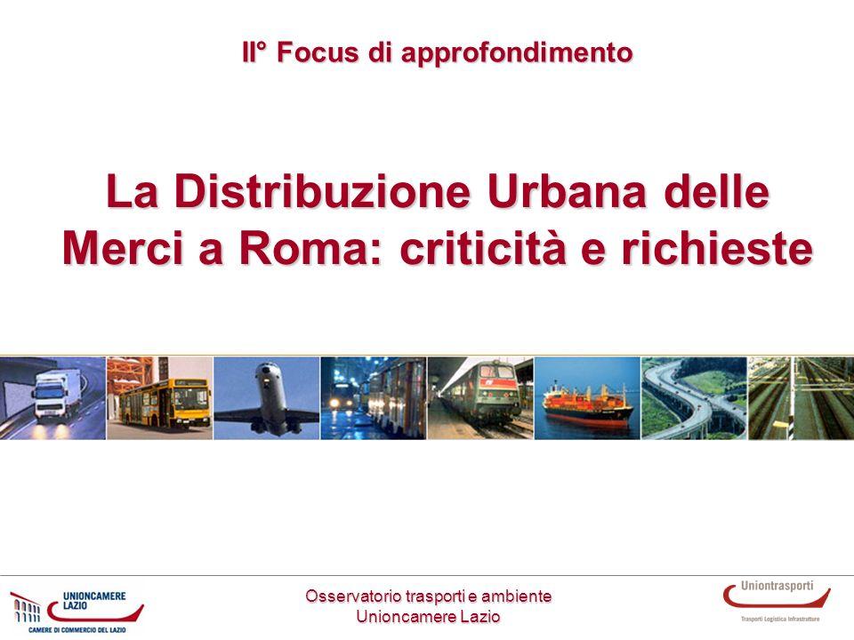 La Distribuzione Urbana delle Merci a Roma: criticità e richieste