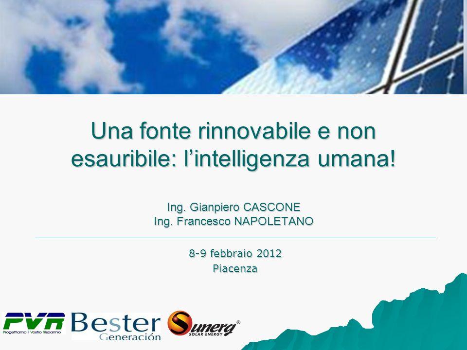 Una fonte rinnovabile e non esauribile: l'intelligenza umana. Ing