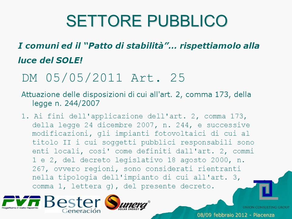 SETTORE PUBBLICO DM 05/05/2011 Art. 25