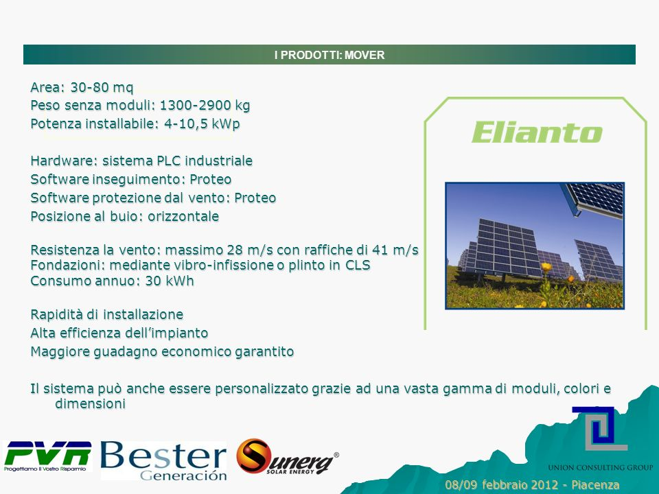 Potenza installabile: 4-10,5 kWp Hardware: sistema PLC industriale