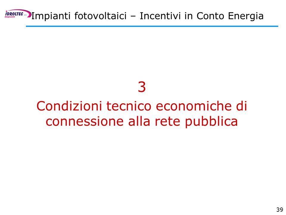 Condizioni tecnico economiche di connessione alla rete pubblica