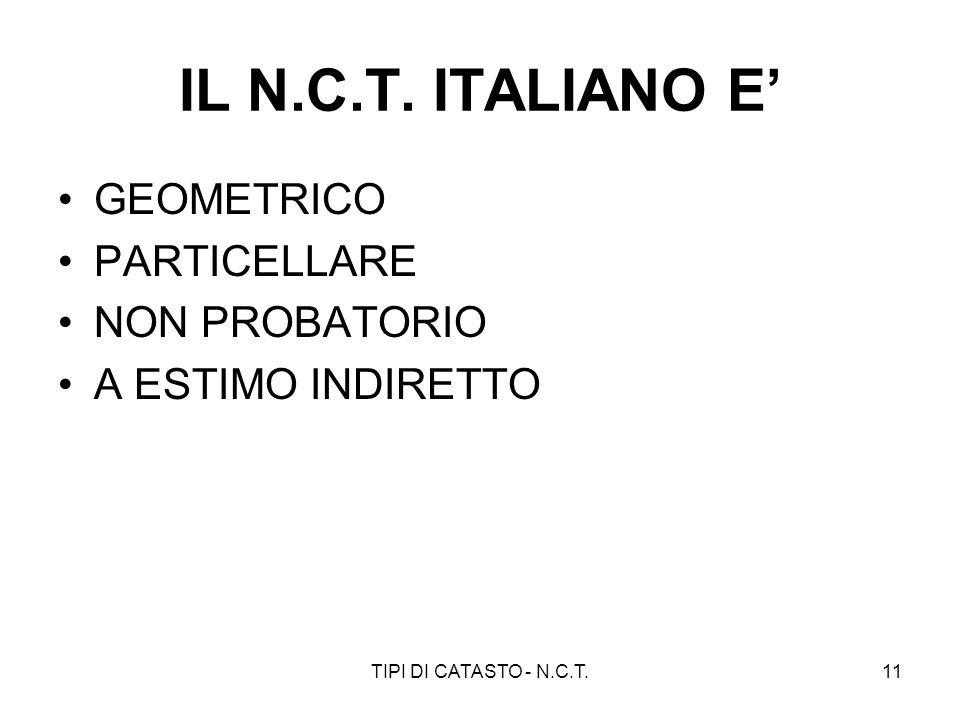 IL N.C.T. ITALIANO E' GEOMETRICO PARTICELLARE NON PROBATORIO
