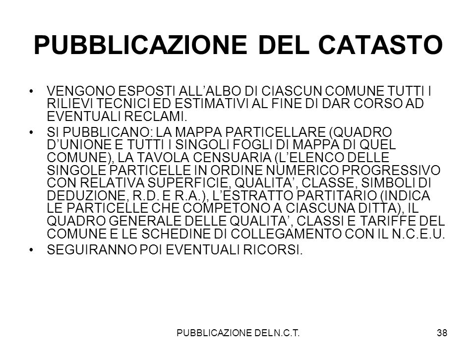 PUBBLICAZIONE DEL CATASTO