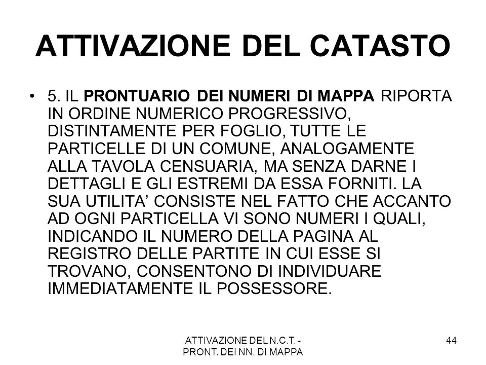 ATTIVAZIONE DEL CATASTO