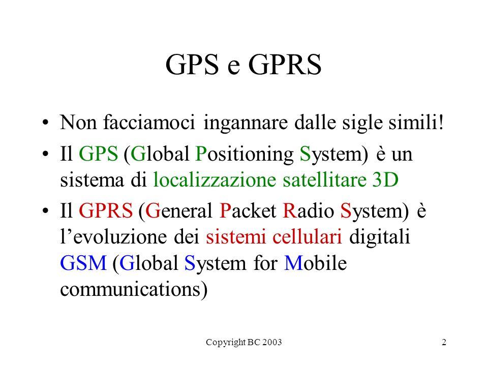 GPS e GPRS Non facciamoci ingannare dalle sigle simili!
