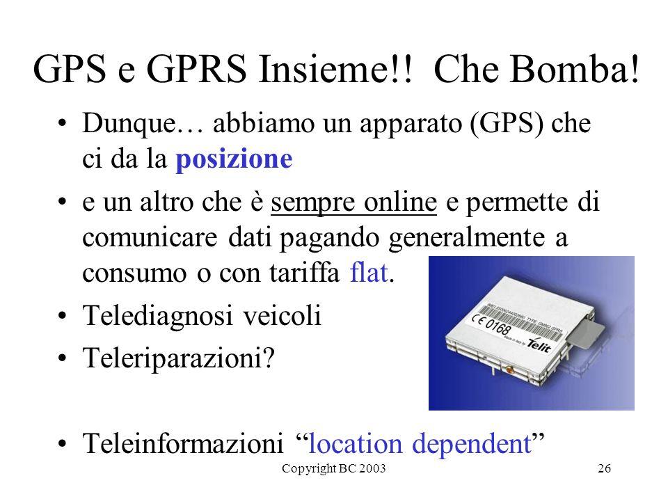 GPS e GPRS Insieme!! Che Bomba!