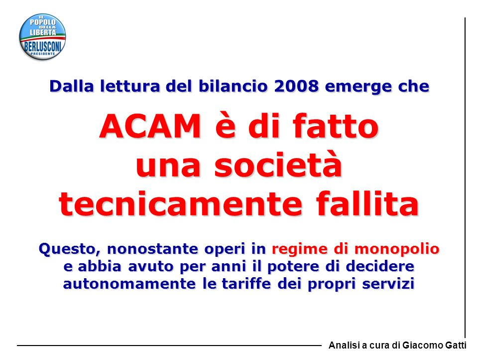 ACAM è di fatto una società tecnicamente fallita