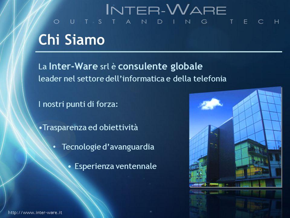 Chi Siamo La Inter-Ware srl è consulente globale leader nel settore dell'informatica e della telefonia
