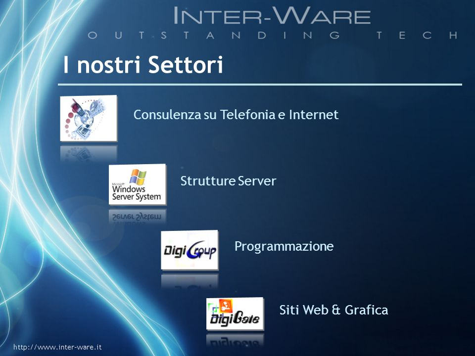 I nostri Settori Consulenza su Telefonia e Internet Strutture Server