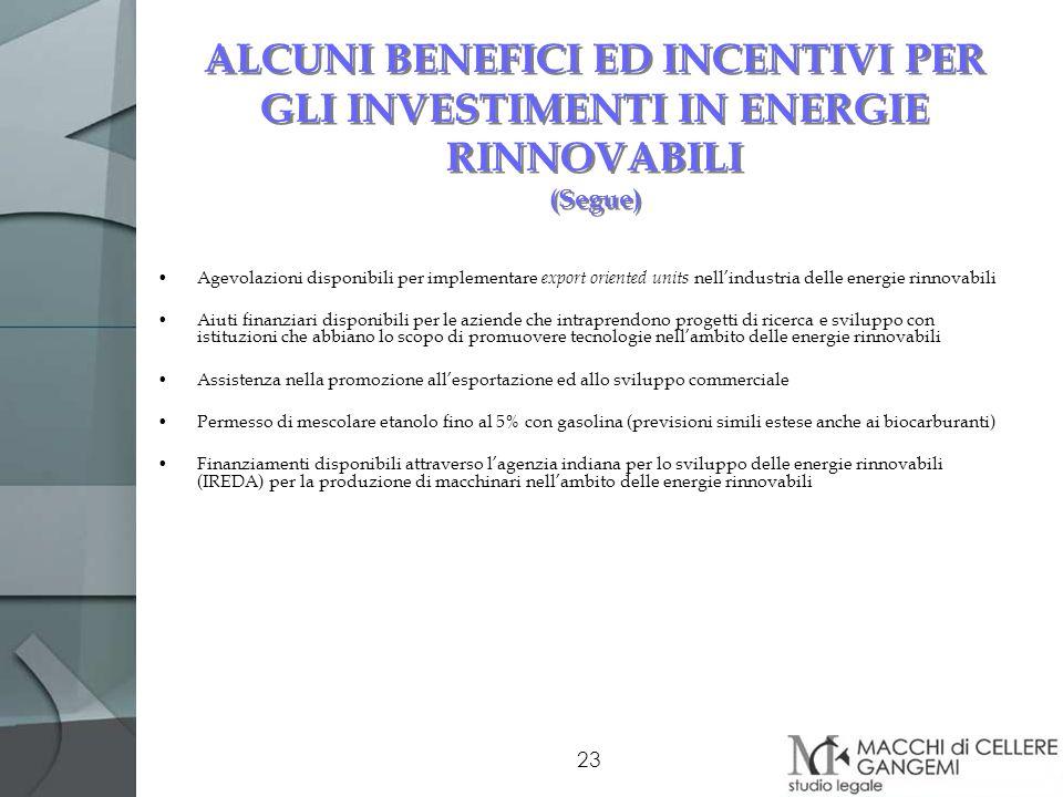 ALCUNI BENEFICI ED INCENTIVI PER GLI INVESTIMENTI IN ENERGIE RINNOVABILI (Segue)