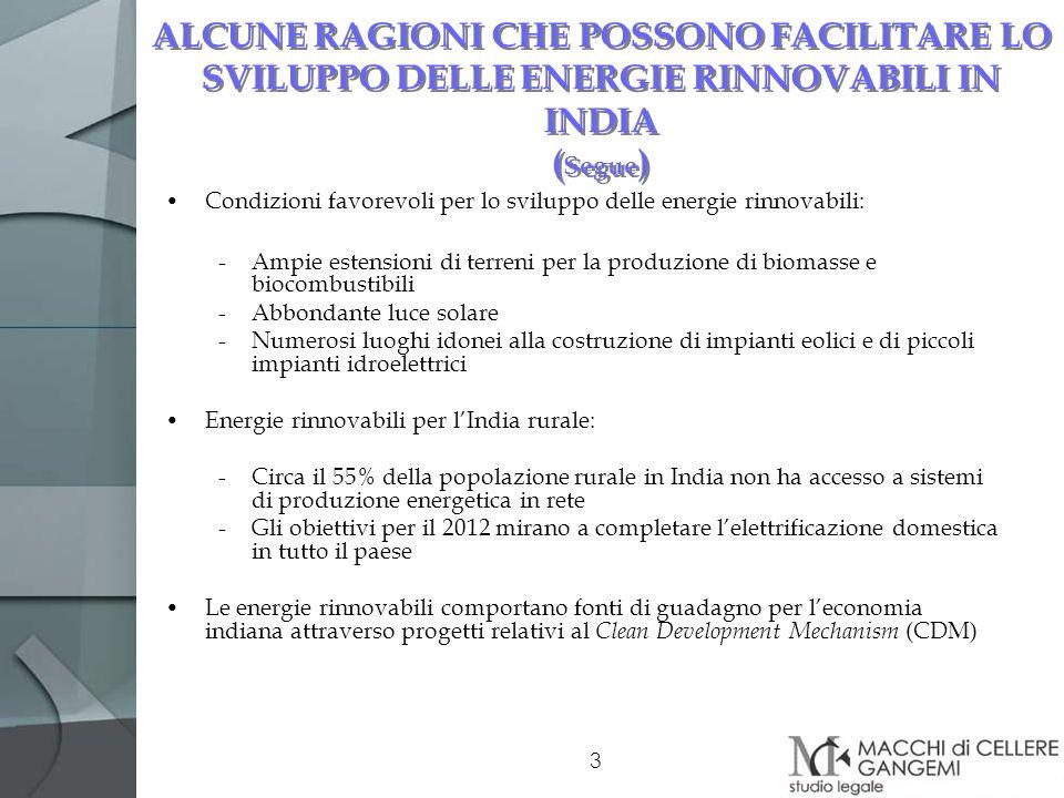 ALCUNE RAGIONI CHE POSSONO FACILITARE LO SVILUPPO DELLE ENERGIE RINNOVABILI IN INDIA (Segue)